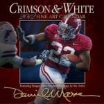 2012 Daniel Moore Calendar Crimson and White